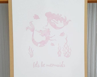 Lets be mermaids print