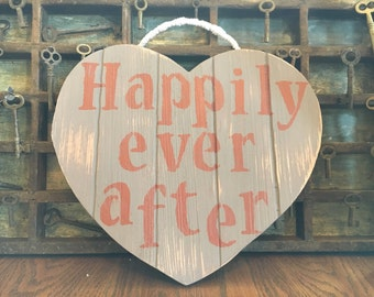 """Wedding Sign - Hand Painted """"Happily Ever After"""" Sign - Wedding Decor Sign - Rustic Wall Decor - Wedding Gift."""