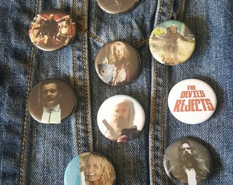 Devils Rejects, Rob Zombie, Buttons Pins Magnets 1.25 inch, Cpt. Spaulding, Baby, Otis, Tiny
