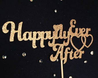 Happily Ever After Cake Topper, Wedding Cake Topper, Bridal Shower Cake Topper, Bridal Shower Party, Engagement Party, Wedding Party