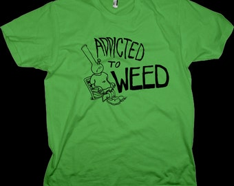 Addicted to Weed