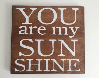 You are my Sunshine Board