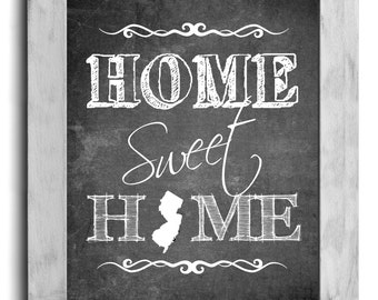 New Jersey Art, Home Sweet Home Print, State Print, State Art, Map Art, Chalkboard Print, Housewarming Gift, Shabby Chic Wall Decor, Cottage
