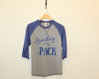 Leading My Pack Baseball Tee
