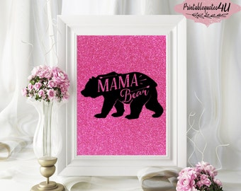 Mama Bear Print, Mama Bear Wall Art, Mama Bear Printable, Mama Bear Sign, Nursery Wall Art, Nursery Print, Pink Glitter Wall Art Printable