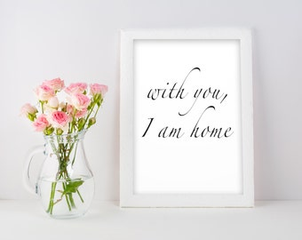 With You I Am Home Wall Art
