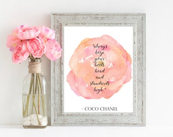 Always Keep your heels, head and standards high - Coco Chanel quote - pink water color rose printable 8x10