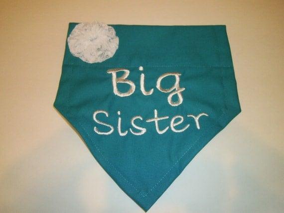 BIG Sister, Dog Bandana, Baby Announcement,  Over the Collar, Monogram, Baby Gift, Dog Scarf