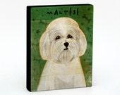 "Maltese Art Block 4"" x 5""- Dog Art Print- Maltese Print- Dog Wall Decor- Maltese Gifts for Her- Dog Gifts for Dog Lovers- Gift for Coworker"