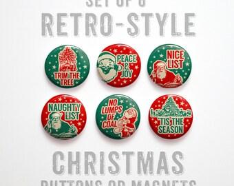 """Christmas Favors- Stocking Stuffer- Christmas Buttons 1 inch or Christmas Magnets- Christmas Decor- Set of 6- 1"""" Christmas Pins"""