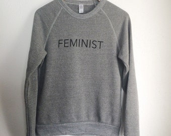 NEW,  FEMINIST Crew Neck Sweatshirt, Heather Gray, Fleece, Anna Joyce, Portland, OR