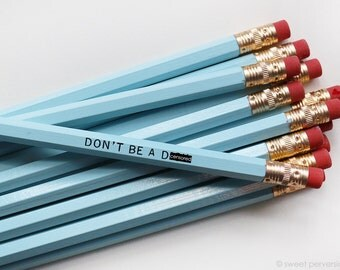 Mature Pencil Set. Snarky Pencils. Funny Pencil. Blue Pencil Set. Dont Be A D*ck. Back to School.