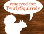 Reserved for TwirlySquirrely - Custom Squirrel Cake Topper