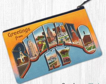 Greetings From Buffalo, NY—Pouch, Wallet, Wristlet, Coin Purse, Zipper Bag, Clutch, Pencil Case, Makeup Bag