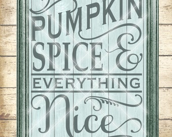 Pumpkin Spice SVG Cutting File - fall autum pumpkin word art typography - Digital svg, dfx, png and jpg files