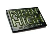 Ridin' High  Enamel Pin from California Doom by Print Mafia®