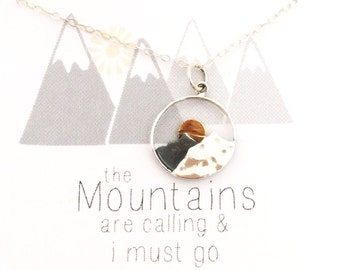 The Mountains are Calling and I Must Go, mountain necklace, Sterling silver necklace, jewelry gift for her, gift for hiker, sunrise, sunset