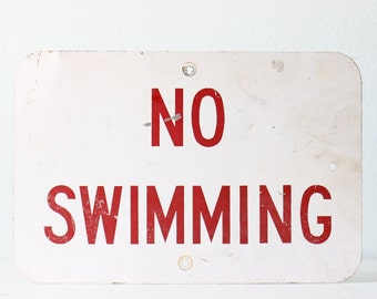 Vintage Sign, No Swimming