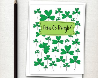St. Patrick's Day Card  - Erin go Bragh - St. Paddy's Day Card - Irish Greeting - Shamrocks - St. Paddy's Day Greeting - Ireland Forever