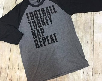 Football Turkey Nap Repeat 3/4 Sleeve Shirt