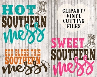 hot southern mess svg, sweet southern mes svg, God bless this southern mess svg, southern girl svg, country girl svg, vinyl svg cut files