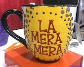 LA MERA MERA Jumbo Mug