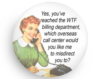 Funny, Retro Housewives Refrigerator Magnet