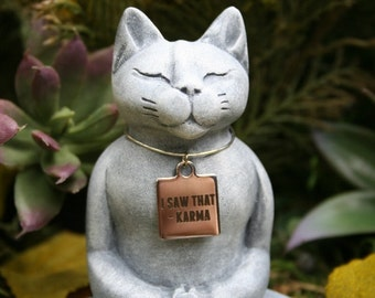 "Buddha Cat Statue - Wearing ""I Saw That ~ Karma"" Necklace - Meditating Zen Cat Statue - Concrete Garden Art"