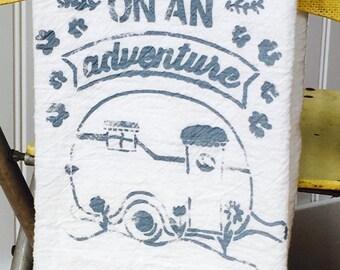 Let's go on an adventure flour sack towel ~ kitchen towel ~ tea towel multiple color options