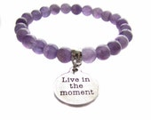 """Amethyst """"Sobriety Stone"""" Gemstone Beaded, """"Live In The Moment"""" Message Charm, Elastic Bracelet, Inspirational Jewelry"""