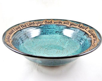 Pottery blessing bowl, Pottery religeous gift - 9th Anniversary, Commitment Ceremony, Mark 12:30 - IN STOCK WB110I