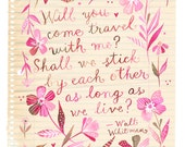 Travel With Me art print | Walt Whitman Quote | Watercolor Quote | Valentine's Day | Inspirational Lettering | 8x10 | 11x14
