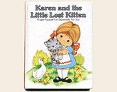 Vintage Kitten Finger Puppet Story Book Karen and the Little Lost Kitten Full Color Illustrated Childrens Hardcover Interactive Story Book