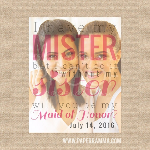 Maid Of Honor Proposal Gift For Sister Custom Photo Quote
