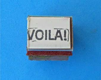 VOILA! Vintage Rubber Stamp French Word