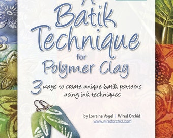 Polymer Clay Tutorial A Batik Technique for Polymer Clay by Wired Orchid