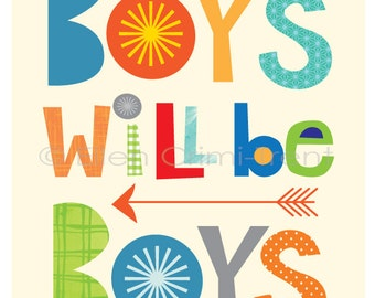 Boys will be boys- kids wall art- boys nursery decor