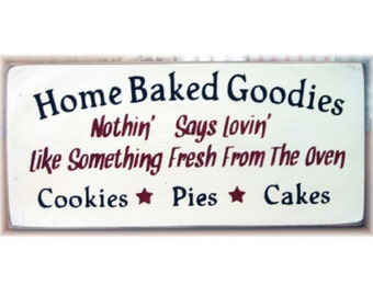 Home Baked Goodies... primitive wood sign