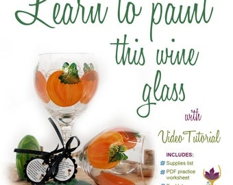 How to paint a pumpkin, pumpkin wine glass, DIY, video tutorial, glass painting video, how to paint glass, fall decor, autumn decor, wine