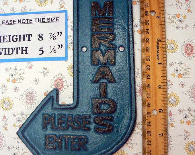 Mermaids Please Enter Cast Iron Sign Teal Blue Shabby Chic Cottage Chic Beach Nautical Home Decor