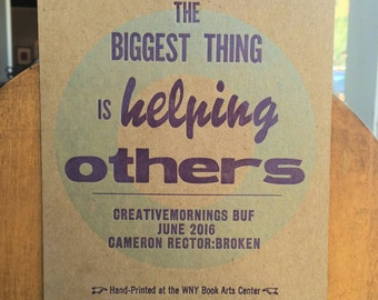 """CreativeMornings/Buffalo, """"The Biggest Thing Is Helping Others,"""" June 2016 quote."""