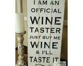 Handpainted Wine Tester sign