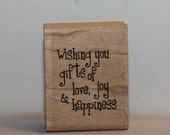 Wishing you gifts of love, joy and happiness Rubber Stamp