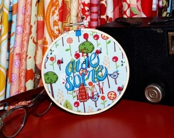 "Be Awesome Today - 4"" Custom Embroidery Hoop in Mod Forest"