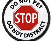Do Not Pet Dog Do Not Distract Medical Alert Black Rim Sew-on Patch (Choose Size)
