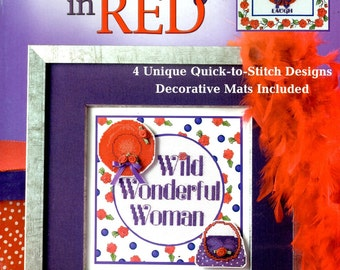 Ravishing in Red Hat Roses Wild Wonderful Woman Loving Life Counted Cross Stitch Embroidery Craft Pattern Leaflet