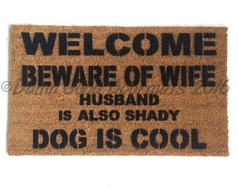 DOG is COOL™ beware wife husband also shady outdoor doormat funny rude welcome