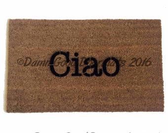 Ciao -Italian Hello/ Goodbye Welcome doormat