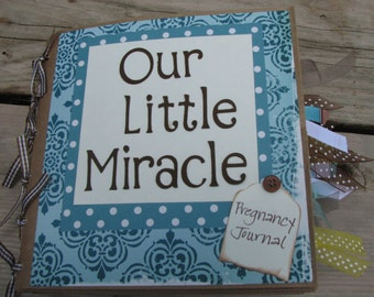 Our Little Miracle Pregnancy Journal Scrapbook