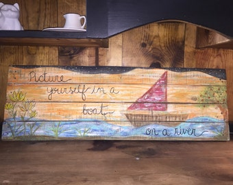 Picture Yourself in a Boat On The River Beatles inspired wall art home decor wood sign